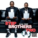 Starlito & Don Trip - Step Brothers 2 mixtape cover art
