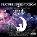 Steven B The Great - Feature Presentation mixtape cover art