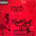 Steven B The Great - Redbull (The Warm Up) mixtape cover art
