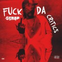 Strap - F*ck Da Critics mixtape cover art