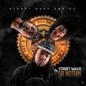 Streetmade - Street Made Or Nothin mixtape cover art