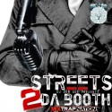 Streets 2 Da Booth mixtape cover art