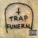 Stylss - Trap Funeral mixtape cover art