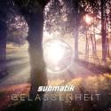 Submatik - Gelassenheit EP mixtape cover art