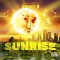 Sunny D - Sunrise (The Come Up) mixtape cover art