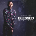 Supastar LT - Blessed mixtape cover art