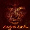 Swagga Da Pilot Kidd - Raise Hell mixtape cover art