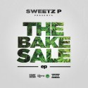 Sweetz P. - The Bake Sale EP mixtape cover art