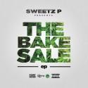 Sweetz P. - The Bake Sale EP mixtape cover art