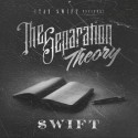 Swift - The Separation Theory mixtape cover art