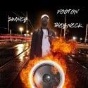 Swincy - Foot On They Neck mixtape cover art