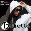 T-Juliette - Episode 1 mixtape cover art