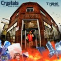 T9 Da Prince - Crystals & Gas-O-Lean mixtape cover art