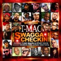 T Mac - Swagga Checkin mixtape cover art