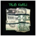Talib Kweli - Fuck The Money mixtape cover art