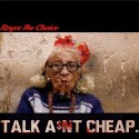 Talk Ain't Cheap mixtape cover art