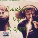 TalleyMan & Authenick - G.eeked U.p R.apping mixtape cover art