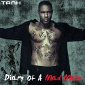 Tank - Diary Of A Mad Man mixtape cover art