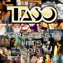 Taso - Greatest Hits 2013 mixtape cover art