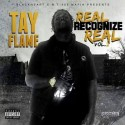 Tay Flame - Real Recognize Real 2 mixtape cover art
