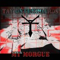 Tay OnTheBoards - My Morgue mixtape cover art