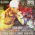 TeeJay - Second Time Around (The College Days) mixtape cover art