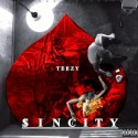 Teezy - $in City mixtape cover art