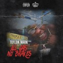 Teflon Mark - All Gas No Brakes mixtape cover art