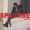 ThaBone - Splurge mixtape cover art