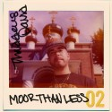 Thaddeus David - MoorThanLess2 mixtape cover art