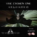 The Astronomical Kid - The Chosen One: Reloaded mixtape cover art