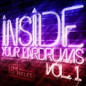 The Dankles - Inside Your Eardrums mixtape cover art