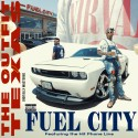 The Outfit Tx - Fuel City mixtape cover art