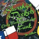 The Outfit, TX - Starships & Rockets (Cooly Fooly Space Age Funk The Album) mixtape cover art