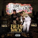 The Pushers - Rich And A Back mixtape cover art