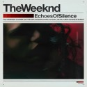 The Weeknd - Echoes Of Silence mixtape cover art