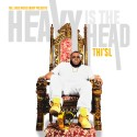 Thi'sl - Heavy Is The Head mixtape cover art