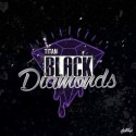 Titan - Black Diamonds mixtape cover art