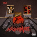 Tko - Nightmare mixtape cover art