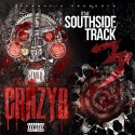 TM88 - Crazy 8 x It's A Southside Track 3 mixtape cover art