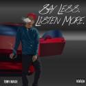 Tony Maxx - Say Less. Listen More. mixtape cover art