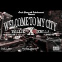 Toolie & Skrilla - Welcome To My City mixtape cover art
