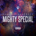 Touchscreen Trell - Mighty Special mixtape cover art