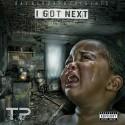 TP Tha Profit - I Got Next mixtape cover art