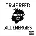 Trae Reed - All Energies mixtape cover art