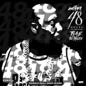 Trae Tha Truth - Another 48 Hours mixtape cover art
