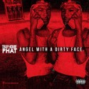 Trap Homie Phat - Angel With A Dirty Face mixtape cover art