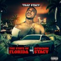 Trap Stacy - The State of Florida vs Devaron Stacy mixtape cover art