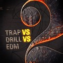 Trap vs Drill vs EDM 2 mixtape cover art