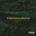 TrapMoneyBenny mixtape cover art